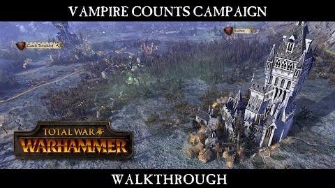 CuBaN VeRcEttI/Vídeo de la Campaña de los Condes Vampiro en Total War: Warhammer