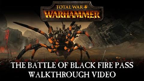 Total War WARHAMMER – The Battle of Black Fire Pass Developer Walkthrough