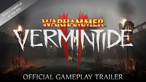 Warhammer Vermintide 2 – Gameplay Trailer