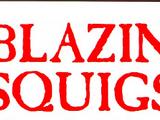 Blazin 'Squigs