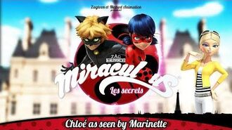 MIRACULOUS SECRETS 🐞 CHLOÉ AS SEEN BY MARINETTE 🐞 Tales of Ladybug and Cat Noir