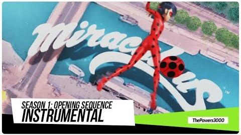 Miraculous Ladybug Season 1 — Opening Sequence Instrumental (w back-up vocals)