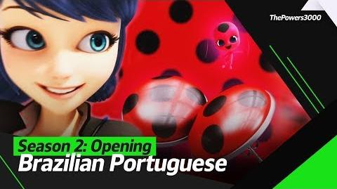 Miraculous׃ As Aventuras de Ladybug Season 2 — Opening Sequence Brazilian Portuguese