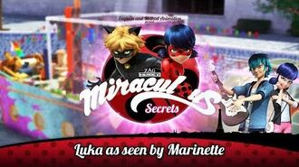MIRACULOUS SECRETS 🐞 LUKA AS SEEN BY MARINETTE 🐞 Tales of Ladybug and Cat Noir-2