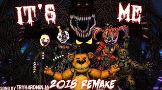"""SFM FNAF """"It's Me"""" REMAKE Song by TryHardNinja Eight Games. One Story."""