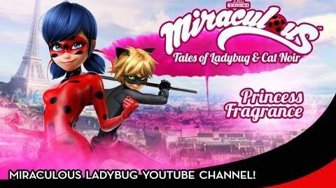 Miraculous Ladybug - PRINCESS FRAGRANCE Full Epsiode Tales of Ladybug & Cat Noir