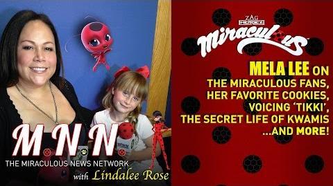 Mela Lee (Tikki) & Lindalee talk Miraculous Ladybug *Spoilers* (MNN) Ep.4