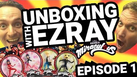 Miraculous Ladybug EZRAY Toy Unboxing Ep