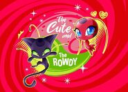The cute and the rowdy