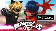 MIRACULOUS CRUSH 📲 NEW GAME APP - GOOGLE PLAY 🐞 Download now!