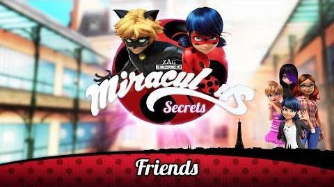 MIRACULOUS SECRETS 🐞 Friends 🐞 Tales of Ladybug and Cat Noir