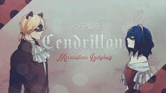 Cendrillon ❘ ❮Miraculous Ladybug❯ MV