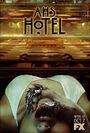 AHS Hotel - Oct 7 FX Poster 007