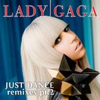 Lady Gaga - Just Dance (The Remixes - Pt. 2)