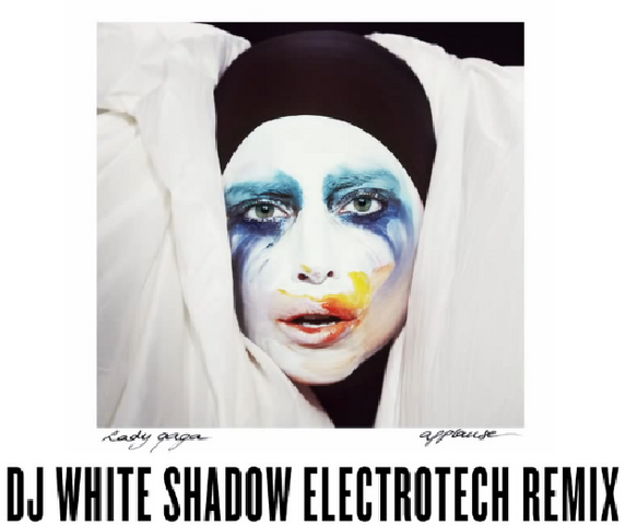 File:Lady Gaga - Applause (DJ White Shadow Electrotech Remix).png