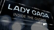 Lady Gaga- Inside The Outside