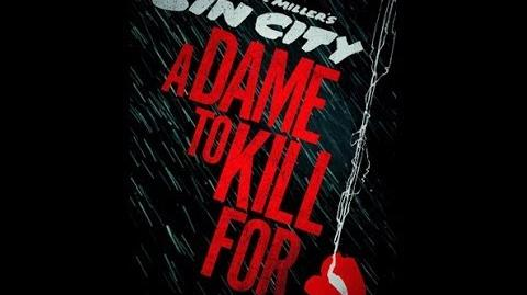 Sin City A Dame To Kill For Official Trailer 1 2014