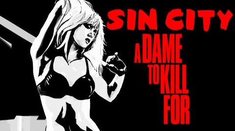 SIN CITY A DAME TO KILL FOR Comic-Con Red Band Trailer