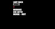 Lady Gaga - Judas (Mirros Une Autre Monde-Nuit)