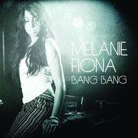Melanie Fiona - Bang Bang