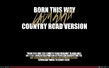 Official website - Born This Way Country Road