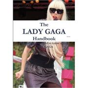 The Lady Gaga Handbook