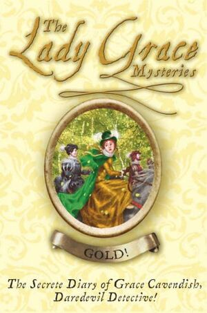 The Lady Grace Mysteries Gold