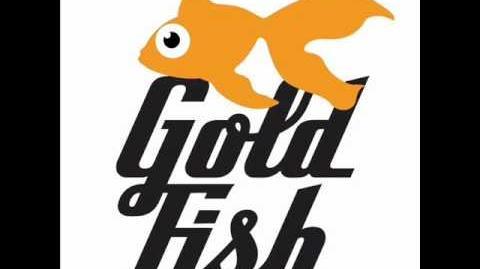 Goldfish - Woman's A Devil