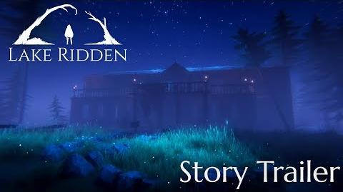 Lake Ridden Story Trailer
