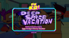Deep Space Vacation Titlecard
