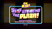 Stop Attacking the Plaza Titlecard