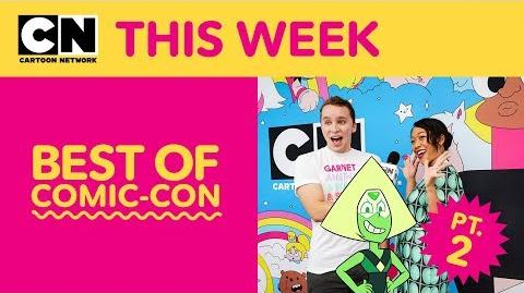 Best of Comic-Con, Pt. 2 Steven Universe OK K.O.! Let's Be Heroes Cartoon Network This Week