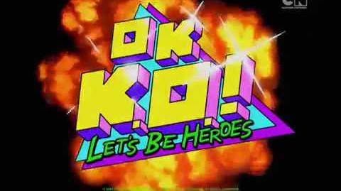 OK K.O! Let's Be Heroes - Intro (Hungarian)