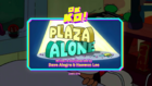 Plaza Alone Titlecard