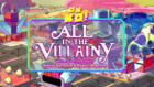 All in the Villainy Titlecard