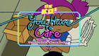 You Have to Care Titlecard