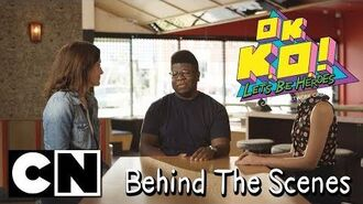 OK K.O.! Let's Be Heroes Behind The Scenes Cartoon Network