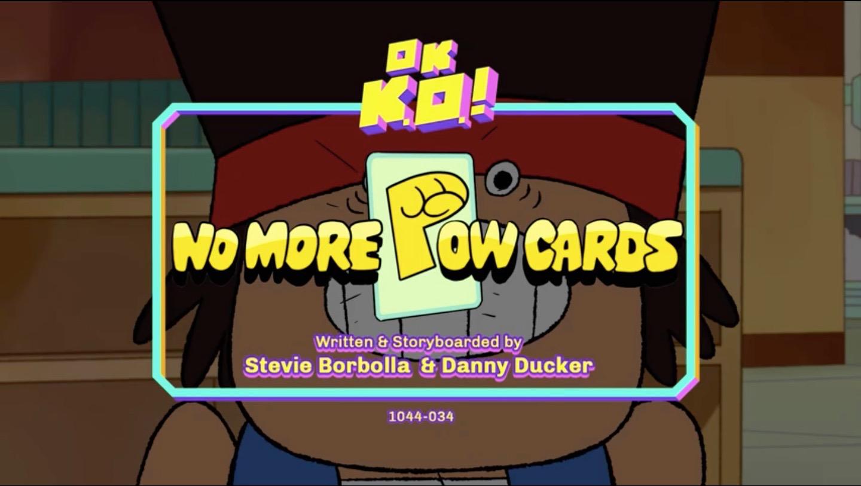 No More Pow Cards | OK K O ! Wiki | FANDOM powered by Wikia