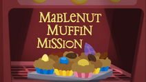 Mabelnut Muffin Mission title card