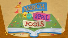 Lalaloopsy S1E6 March of the April Fools - title screen