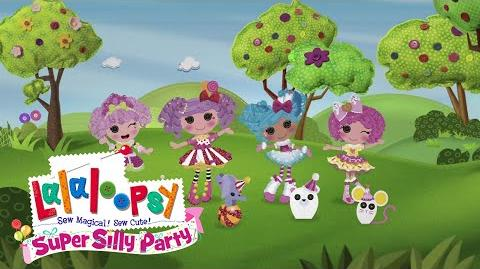 Welcome to Lalaloopsy Land's Super Silly Party!