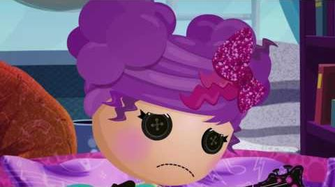 We're Lalaloopsy - Gotta be someplace new