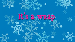 It's A Wrap title card