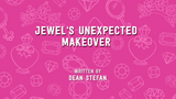 Jewel's Unexpected Makeover