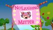 No Laughing Matter title card