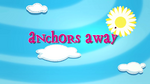 Anchors Away title card
