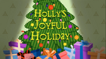 Holly's Joyful Holiday title card