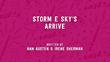 Storm E. Sky's Arrive