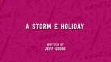 A Storm E. Holiday
