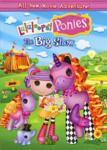 Lalaloopsy Ponies: El gran show